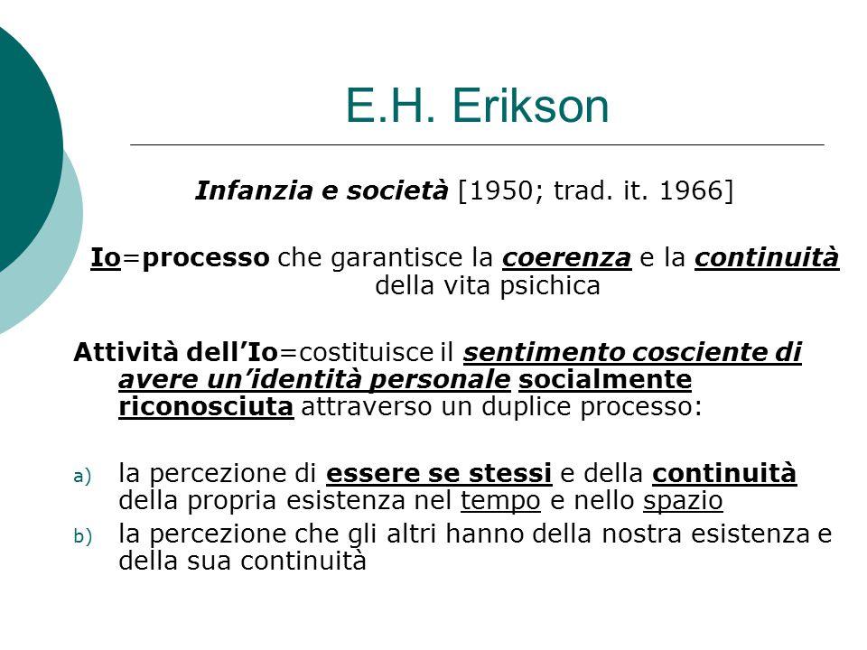 Infanzia e società [1950; trad. it. 1966]